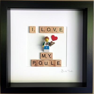 I love my poule